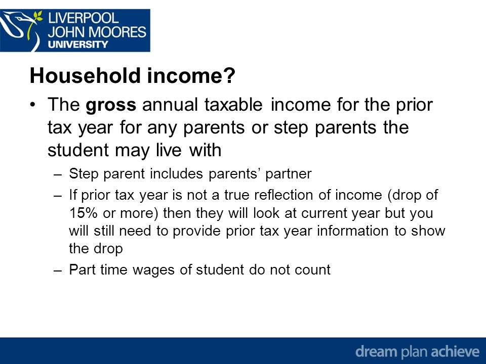 Household income.
