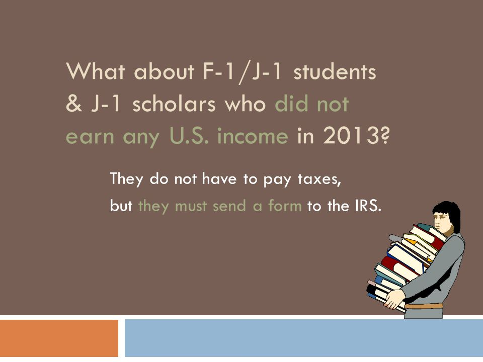 What about F-1/J-1 students & J-1 scholars who did not earn any U.S.