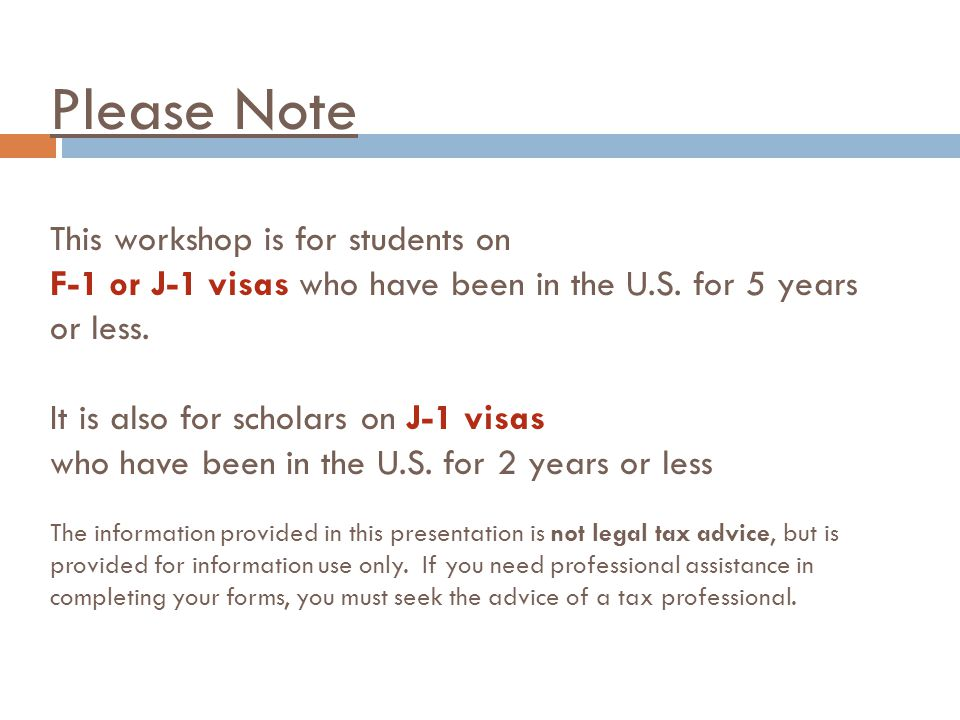 Please Note This workshop is for students on F-1 or J-1 visas who have been in the U.S.
