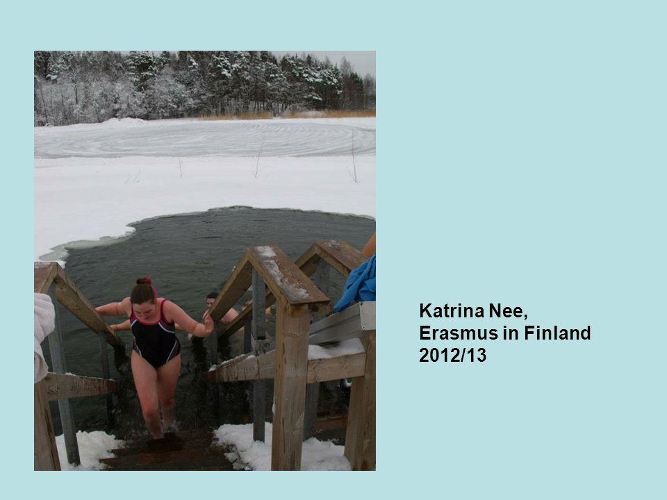 Katrina Nee, Erasmus in Finland 2012/13