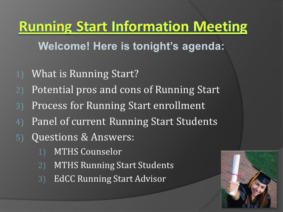 1) What is Running Start.