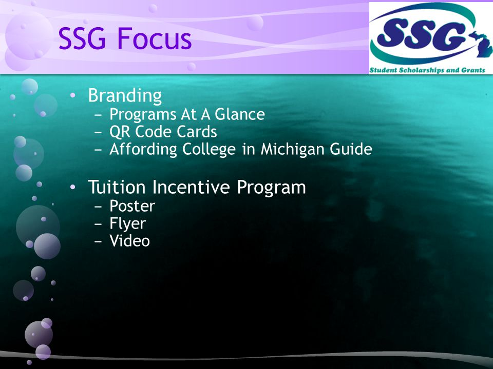 SSG Focus Branding − Programs At A Glance − QR Code Cards − Affording College in Michigan Guide Tuition Incentive Program − Poster − Flyer − Video