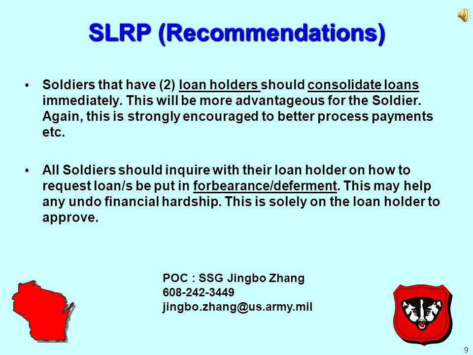 Student Loan Repayment Program SLRP cont.
