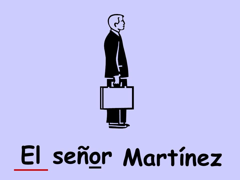 señorEl Martínez