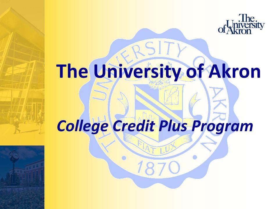 The University of Akron College Credit Plus Program