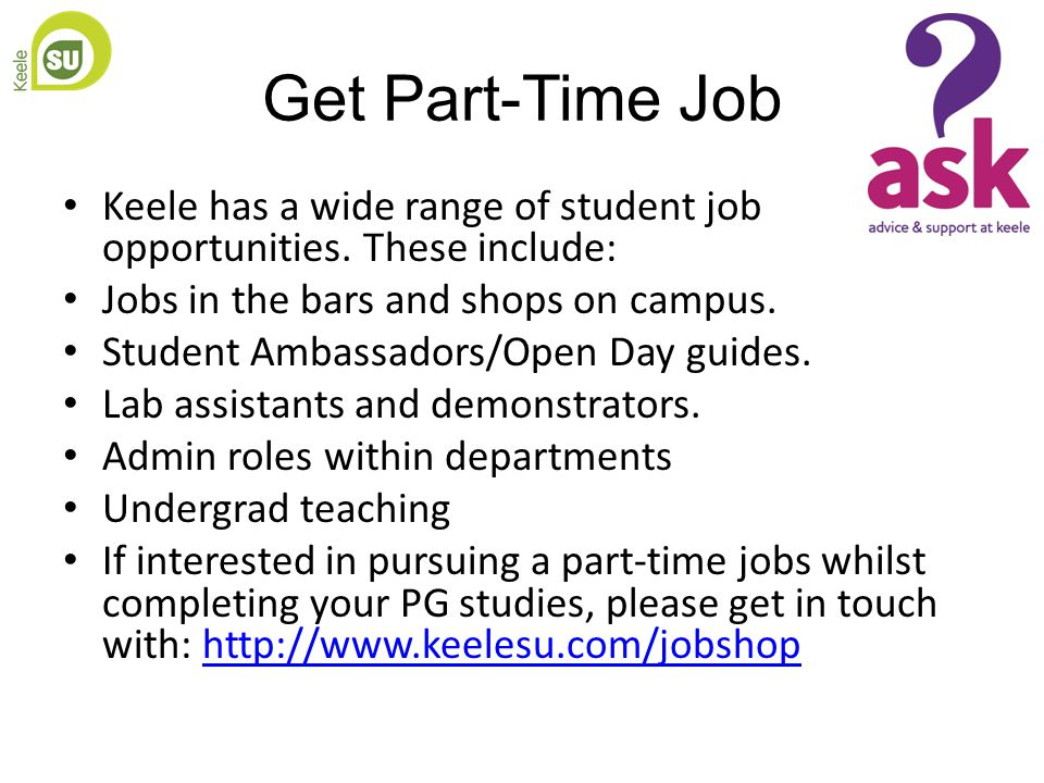 Get Part-Time Job Keele has a wide range of student job opportunities.