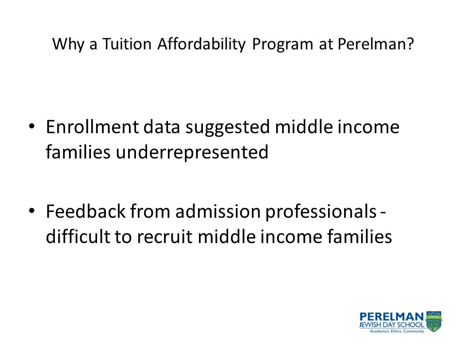Why a Tuition Affordability Program at Perelman.