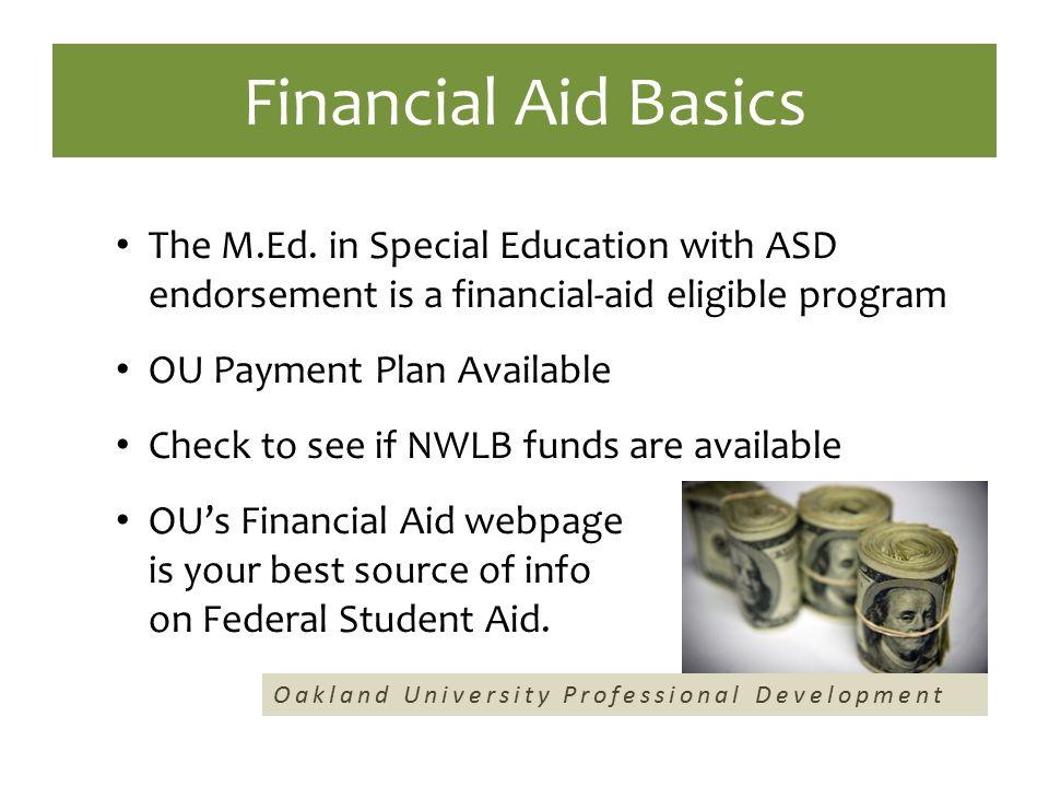 Financial Aid Basics The M.Ed.