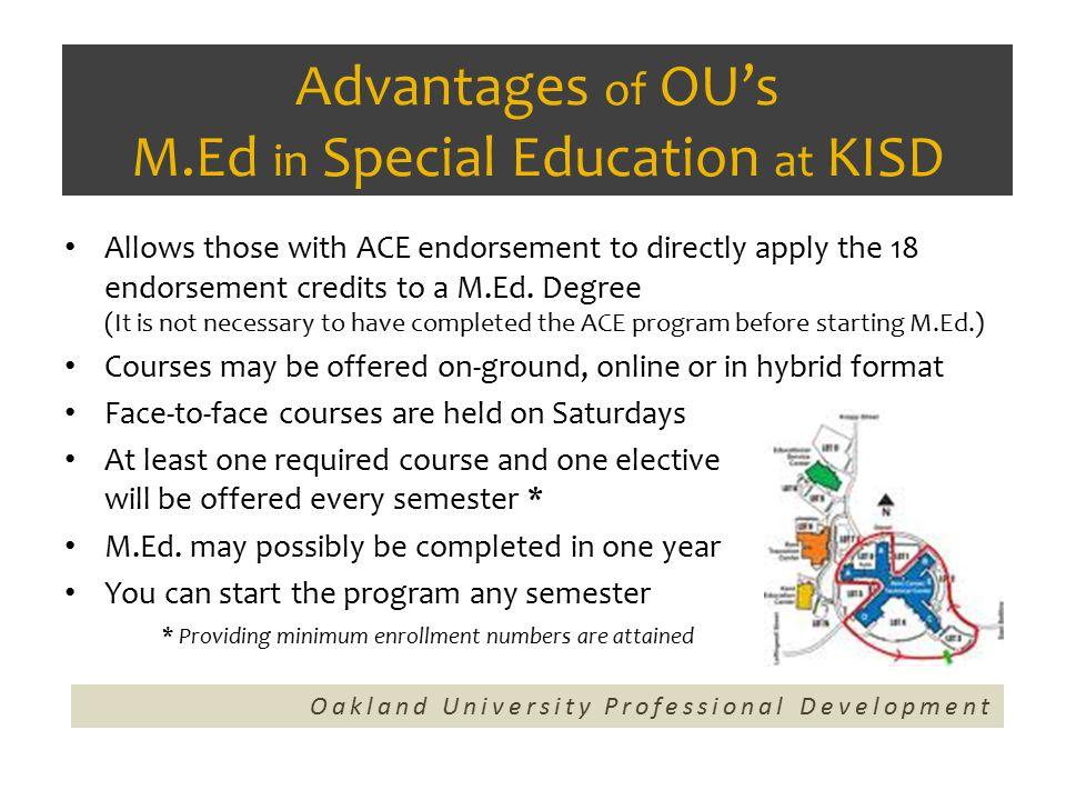 How long has Oakland University been providing the M.Ed.