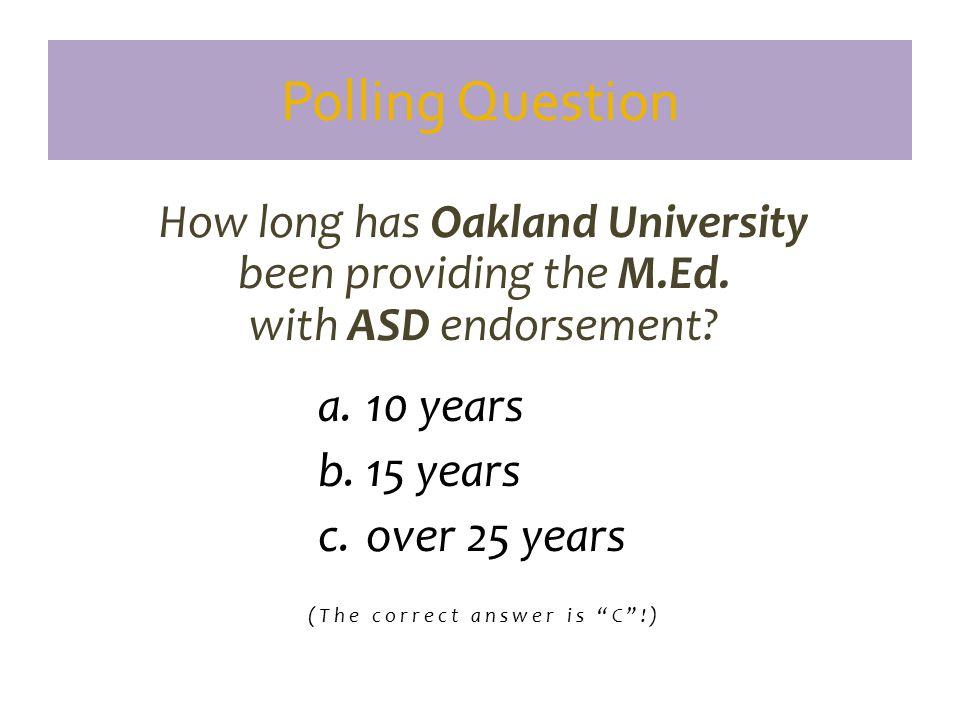 Autism and Oakland University www.oakland.edu/autism www.oakland.edu/autism www.oakland.edu/ica www.oakland.edu/oucares www.oakland.edu/asd/sefaculty
