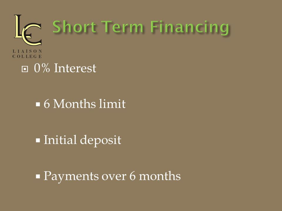  0% Interest  6 Months limit  Initial deposit  Payments over 6 months