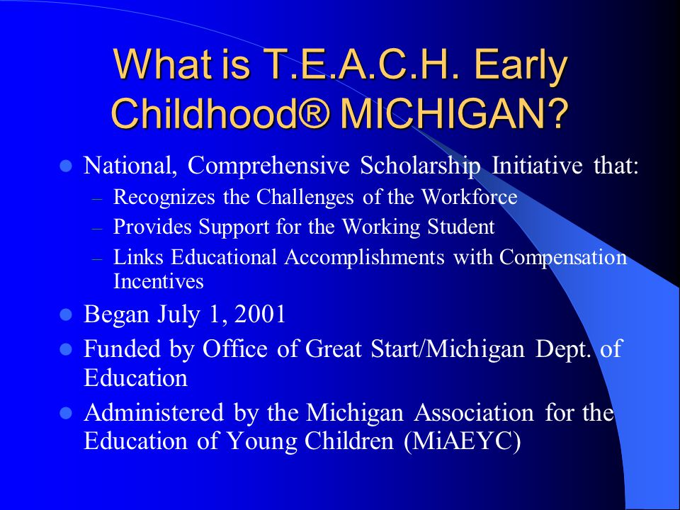 What is T.E.A.C.H. Early Childhood® MICHIGAN.