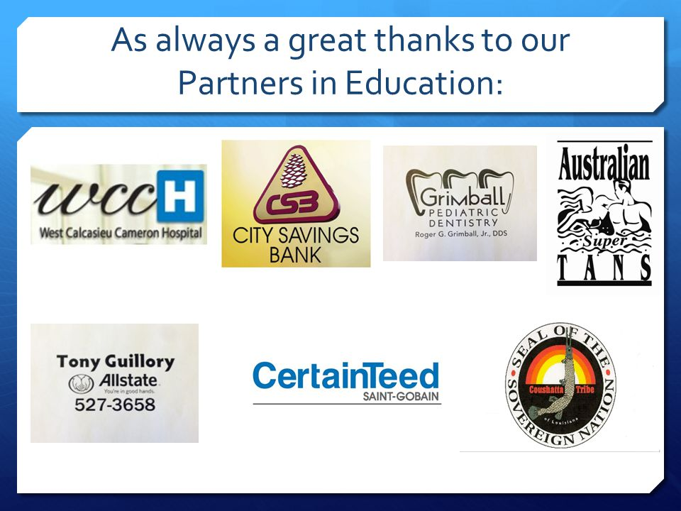 As always a great thanks to our Partners in Education: