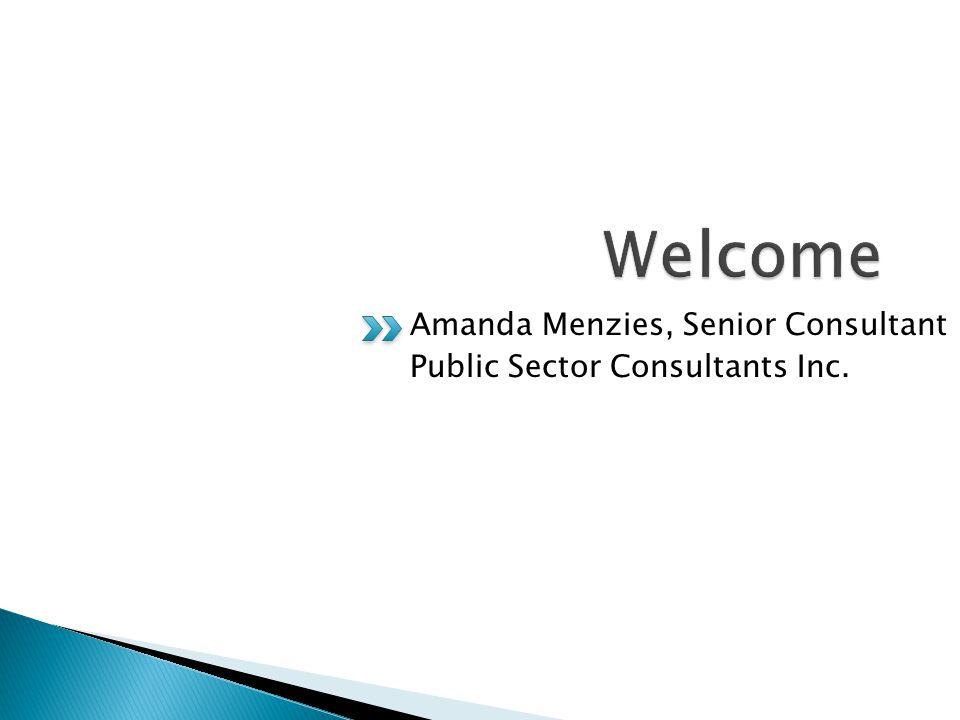 Amanda Menzies, Senior Consultant Public Sector Consultants Inc.
