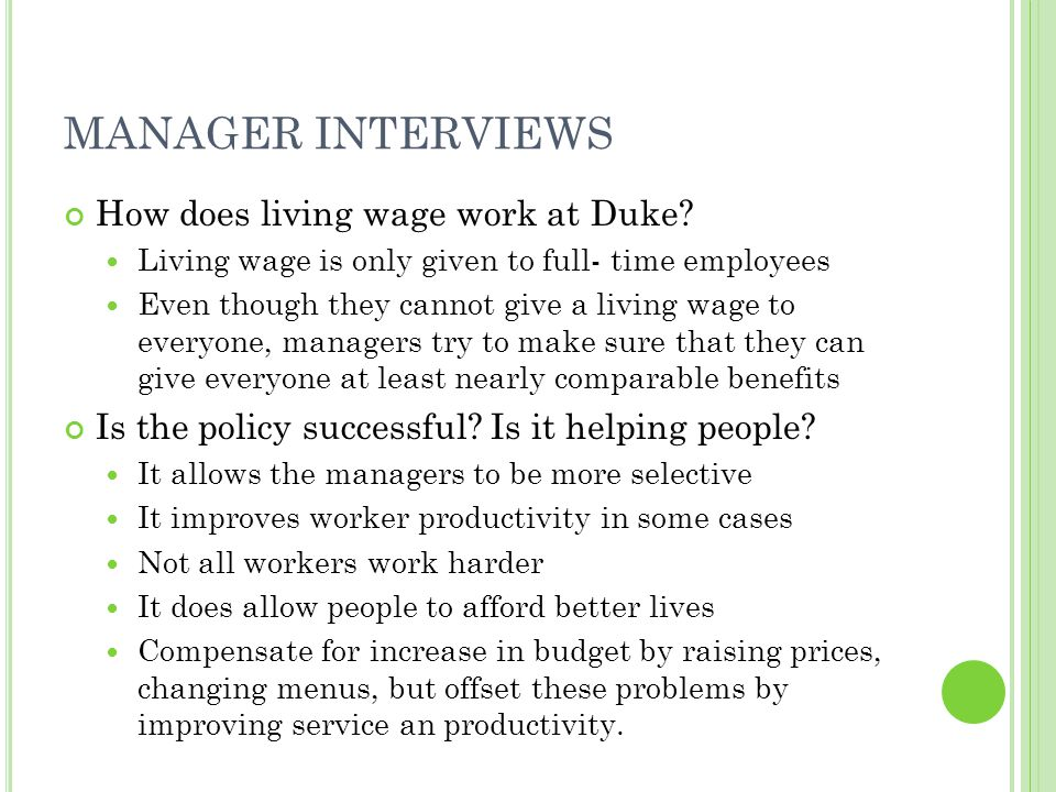 MANAGER INTERVIEWS How does living wage work at Duke.
