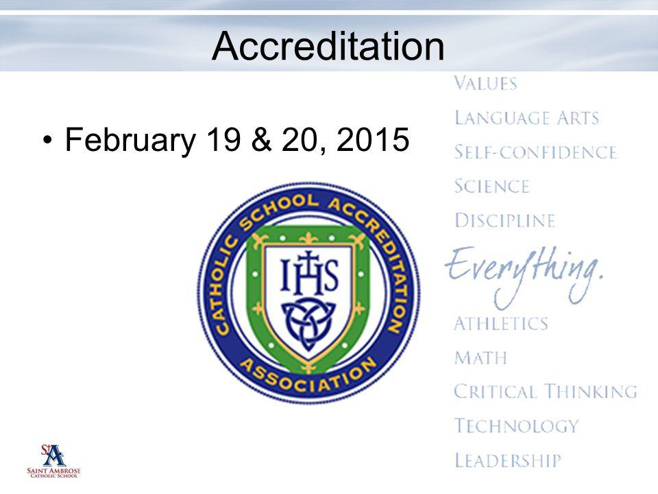 Accreditation February 19 & 20, 2015