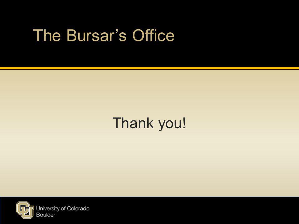 The Bursar's Office Thank you!
