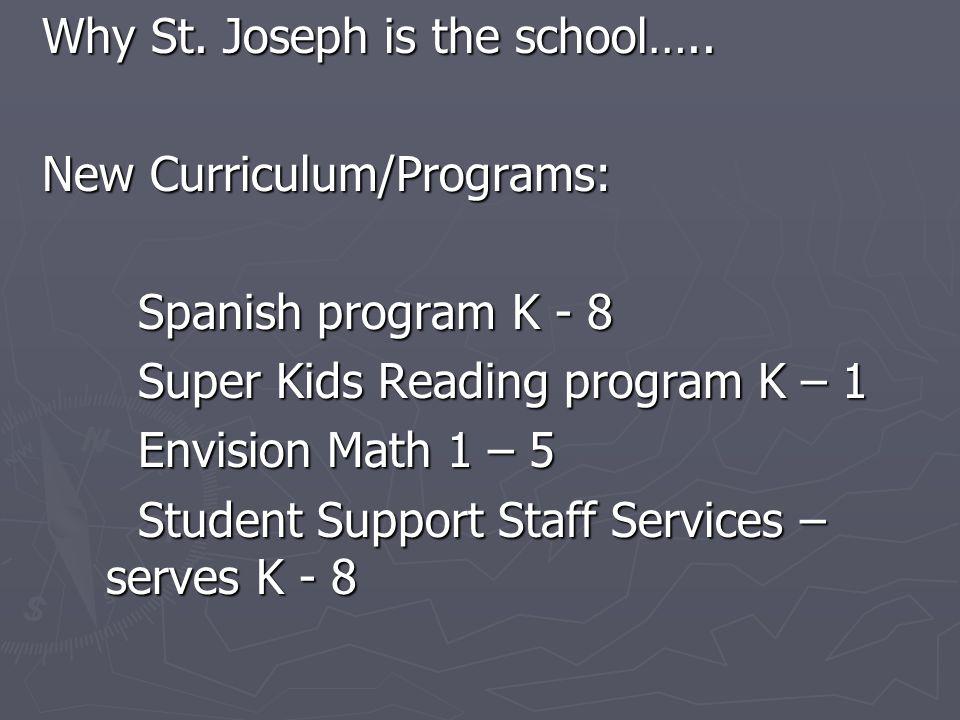Why St. Joseph is the school…..