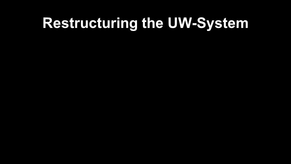 Restructuring the UW-System
