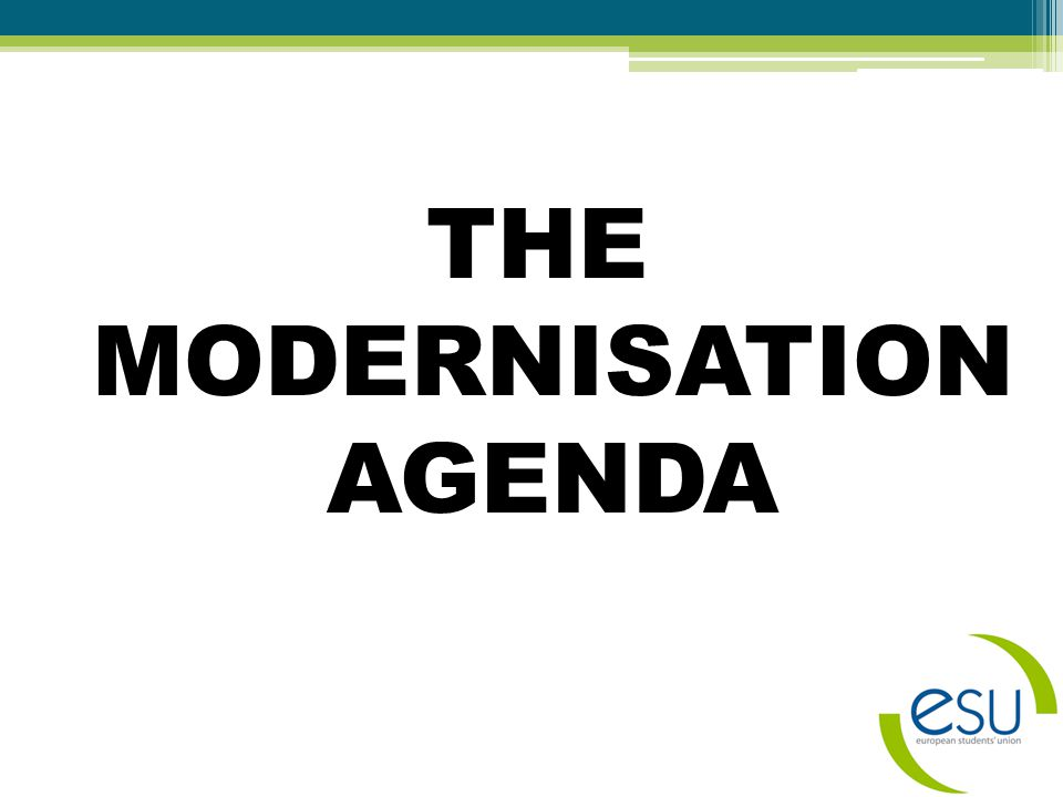 THE MODERNISATION AGENDA