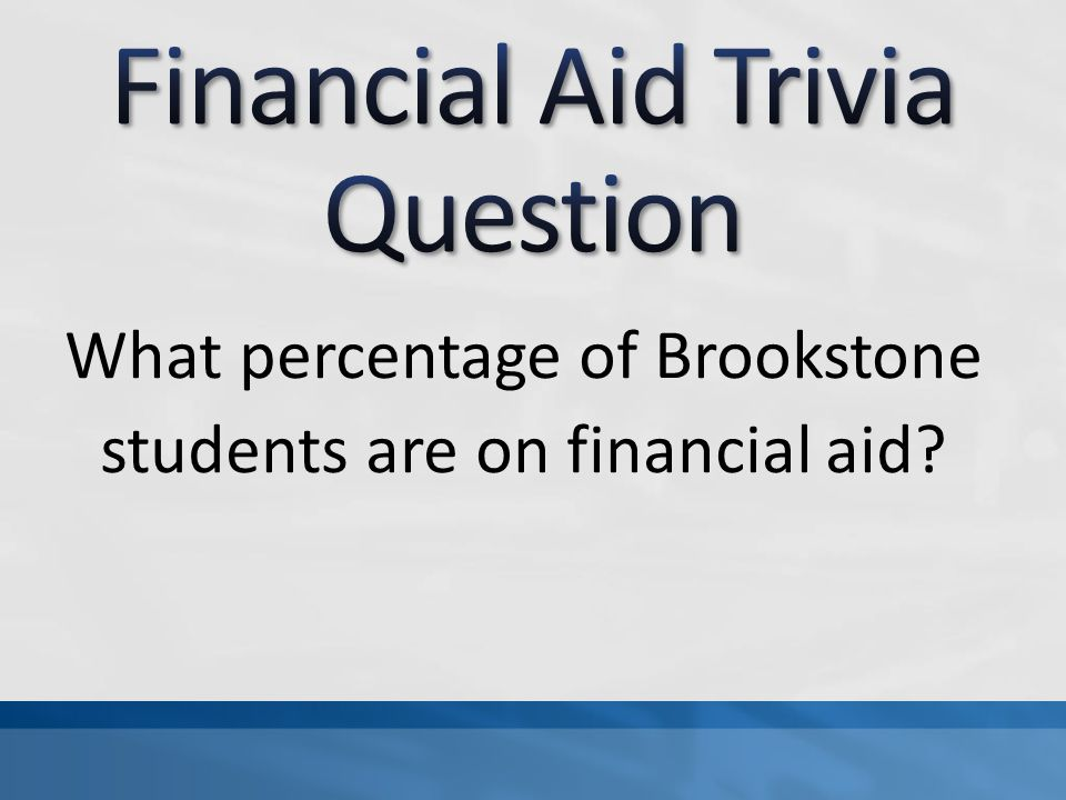 What percentage of Brookstone students are on financial aid?