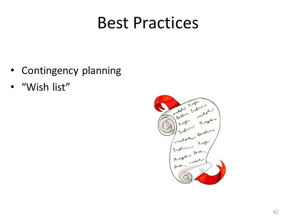"Best Practices Contingency planning ""Wish list"" 42"