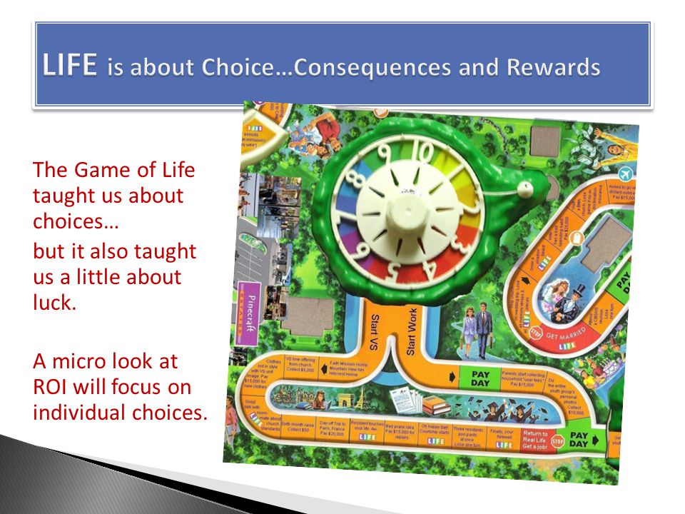 The Game of Life taught us about choices… but it also taught us a little about luck.