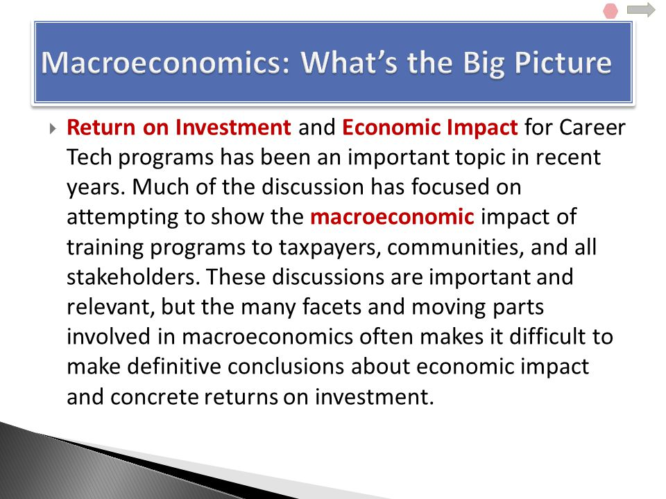  Return on Investment and Economic Impact for Career Tech programs has been an important topic in recent years.