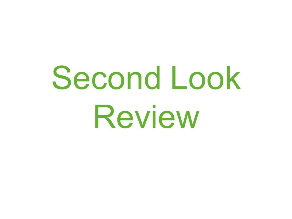 Second Look Review