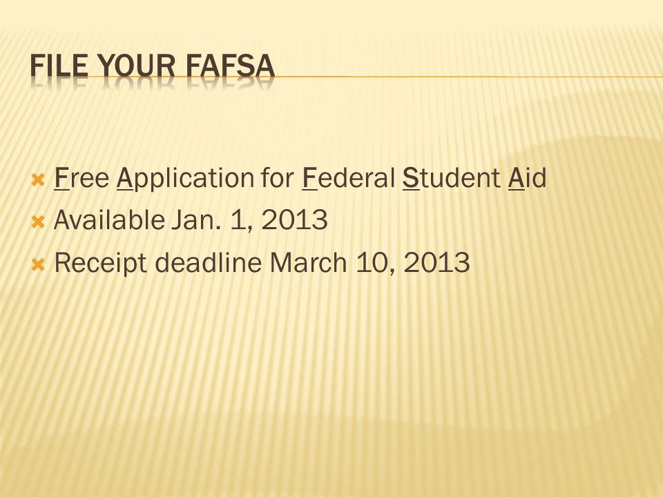  Free Application for Federal Student Aid  Available Jan.