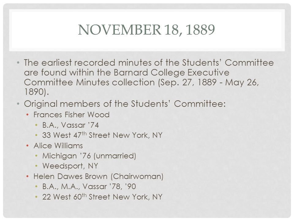 MAY 12, 1893 * Since the initial founding of the Students' Committee, the committee's purpose has evolved into one that solely focuses on the raising and distribution of scholarship funds.