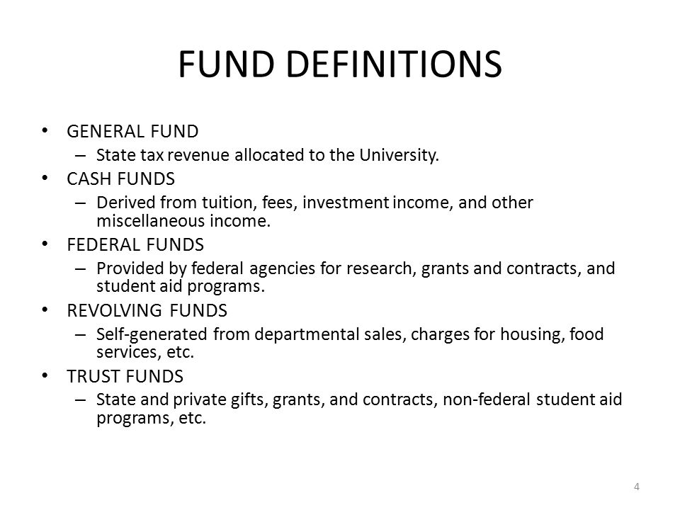 FUND DEFINITIONS GENERAL FUND – State tax revenue allocated to the University.