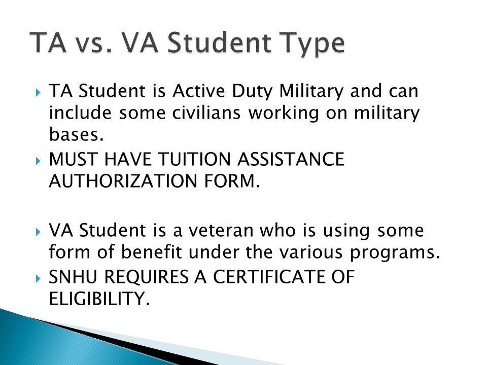  TA Student is Active Duty Military and can include some civilians working on military bases.