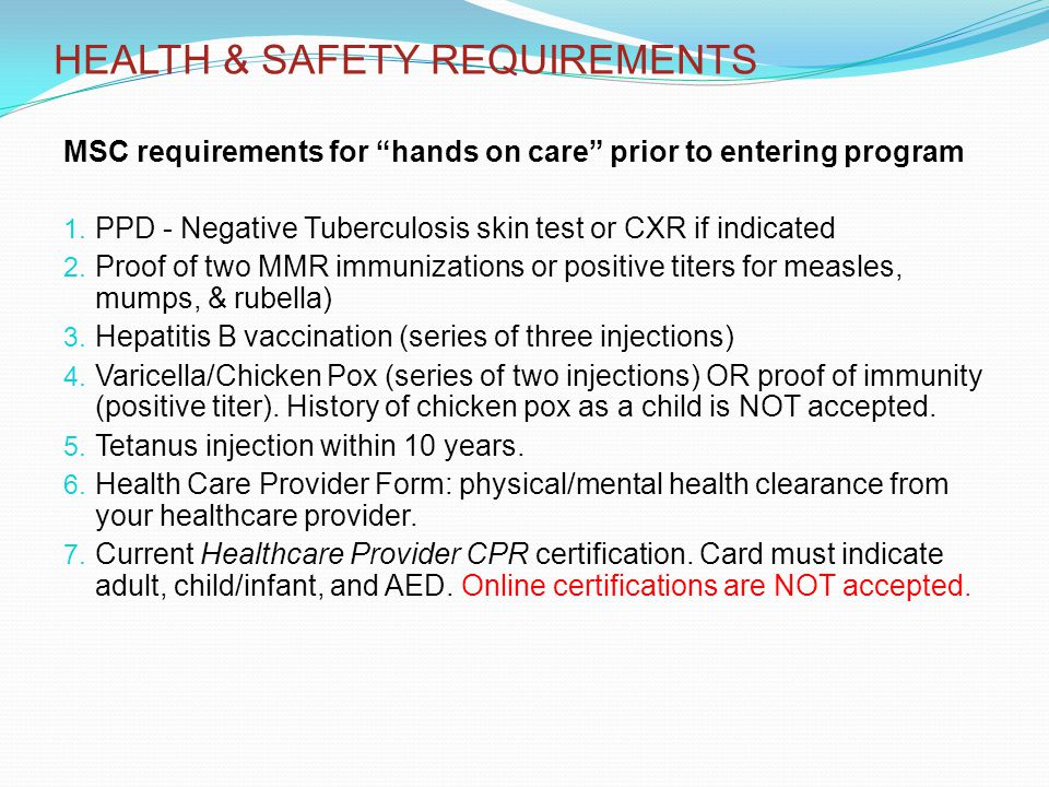 MSC requirements for hands on care prior to entering program 1.