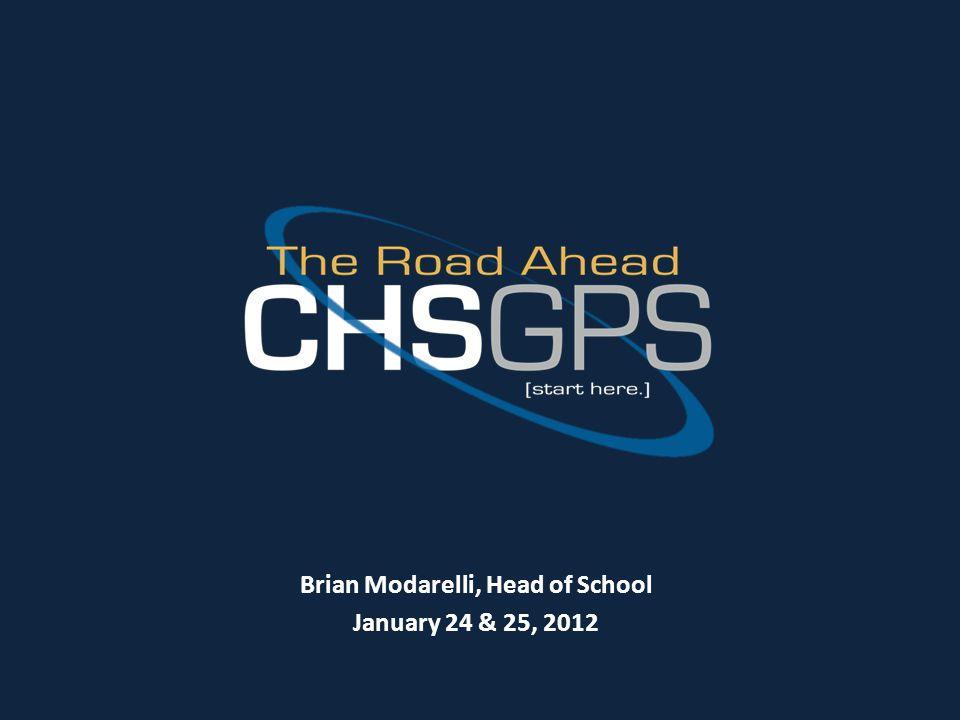 Brian Modarelli, Head of School January 24 & 25, 2012