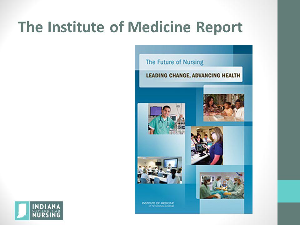 The Institute of Medicine Report