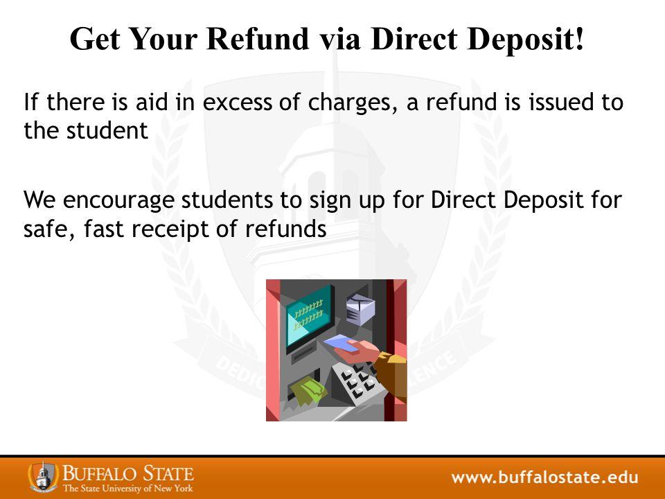 Get Your Refund via Direct Deposit.