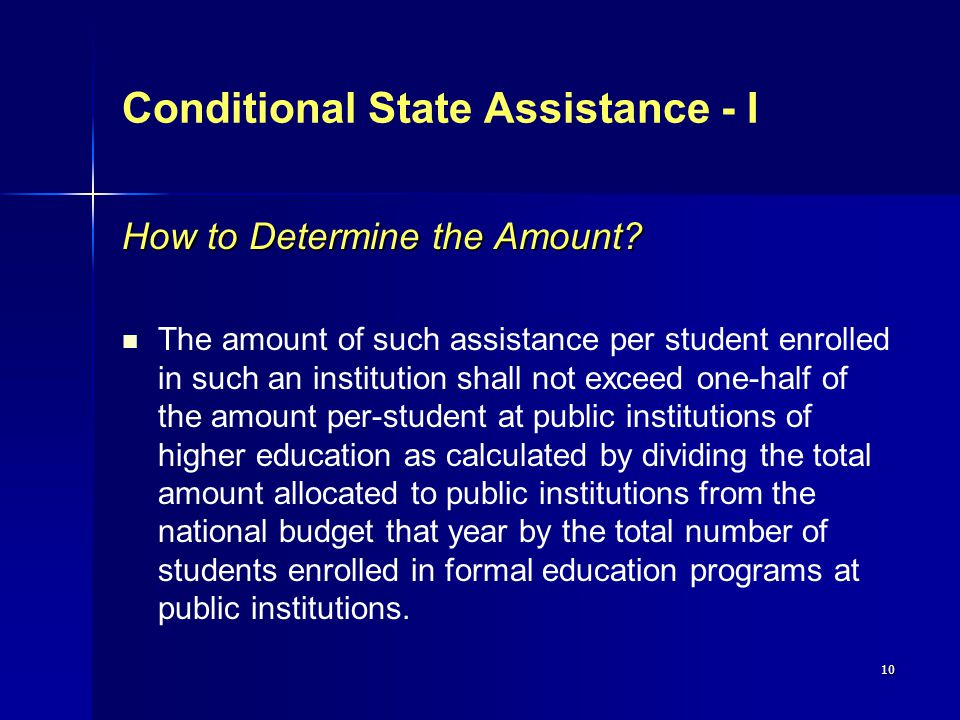 10 Conditional State Assistance - I How to Determine the Amount.