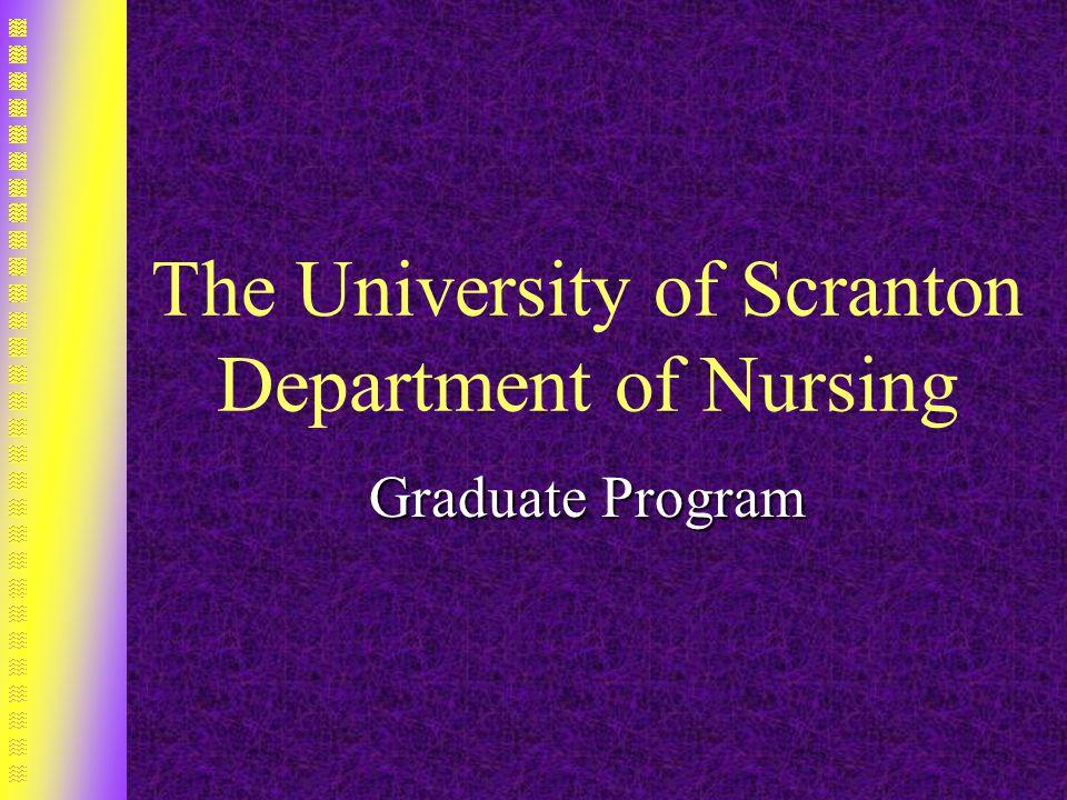 The University of Scranton Department of Nursing Graduate Program