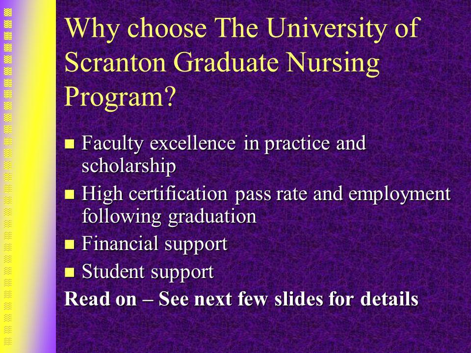 Why choose The University of Scranton Graduate Nursing Program.