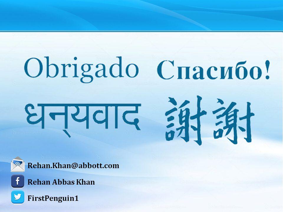 22 Rehan Abbas Khan FirstPenguin1 Rehan.Khan@abbott.com