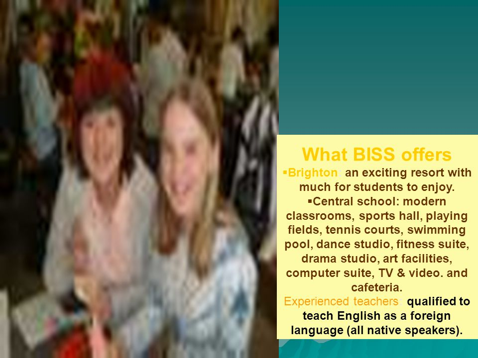 A relaxed and caring family atmosphere is the best possible environment in which to learn English.