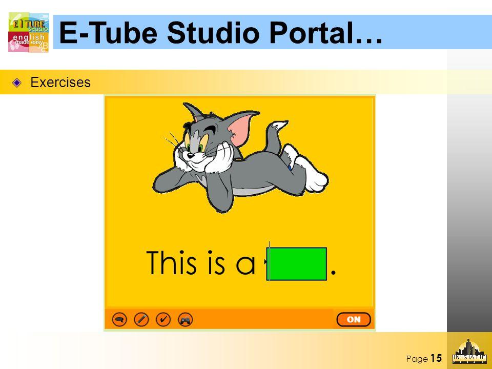 Page 15 Exercises E-Tube Studio Portal…