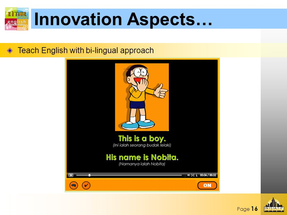 Page 16 Teach English with bi-lingual approach Innovation Aspects…