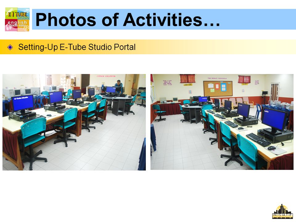 Photos of Activities… Setting-Up E-Tube Studio Portal