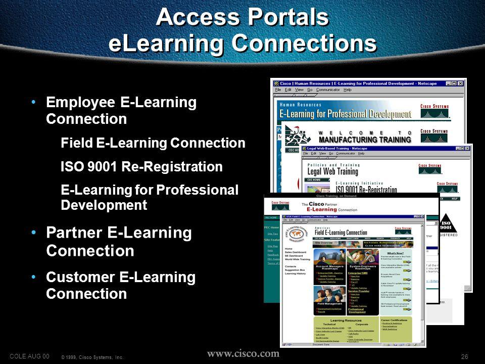26 COLE AUG 00 © 1999, Cisco Systems, Inc.