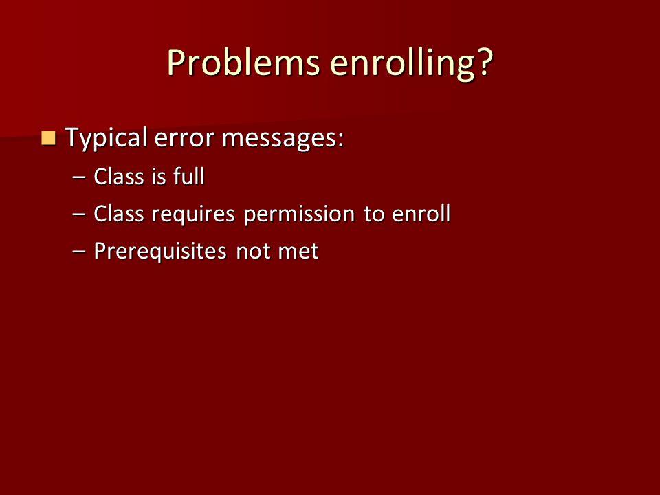 Problems enrolling.