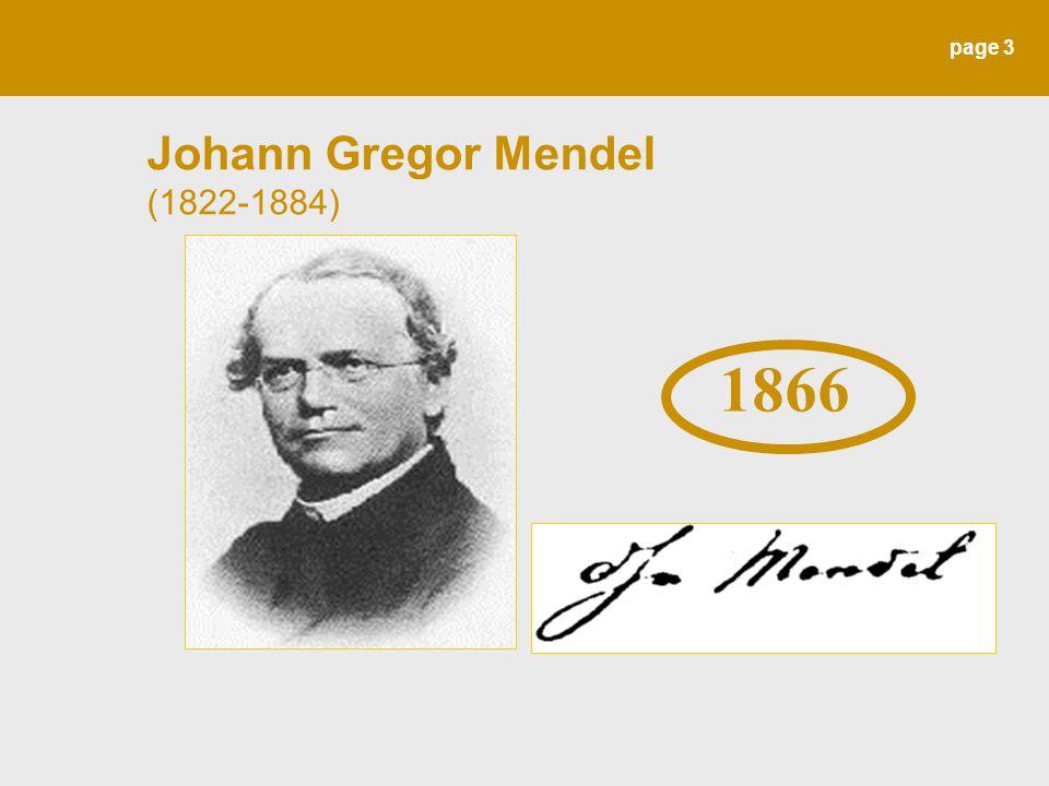 page 3 Johann Gregor Mendel (1822-1884) 1866