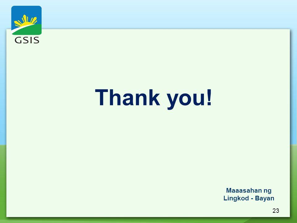 23 Thank you! Maaasahan ng Lingkod - Bayan