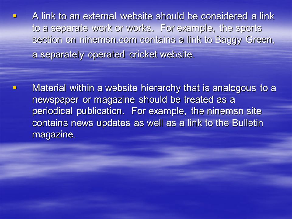  A link to an external website should be considered a link to a separate work or works.
